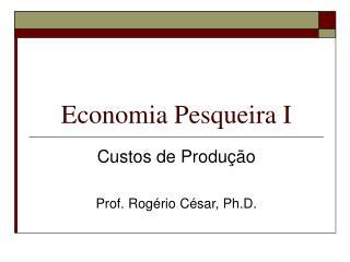 Economia Pesqueira I