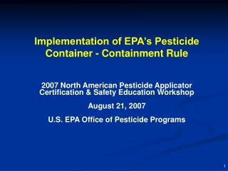 Implementation of EPA's Pesticide Container - Containment Rule