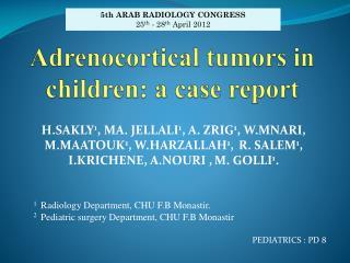 Adrenocortical  tumors in children: a case report