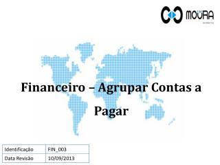 Financeiro – Agrupar Contas a Pagar