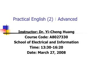 Practical English (2) ? Advanced