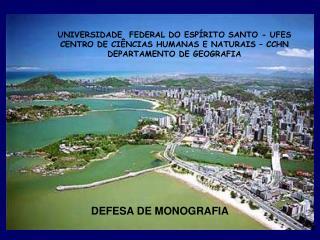 DEFESA DE MONOGRAFIA