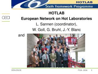 HOTLAB European Network on Hot Laboratories L. Sannen (coordinator),
