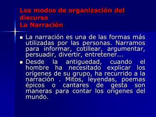 Los modos de organización del discurso La Narración