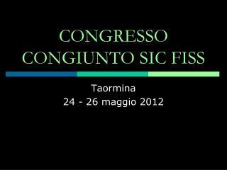 CONGRESSO CONGIUNTO SIC FISS