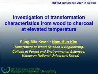Investigation of transformation characteristics from wood to charcoal  at elevated temperature
