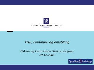 Fisk, Finnmark og omstilling