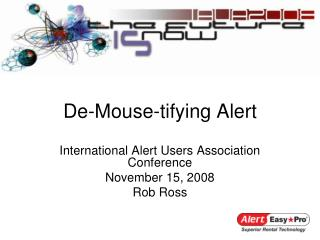 De-Mouse-tifying Alert