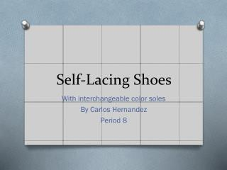 Self-Lacing Shoes