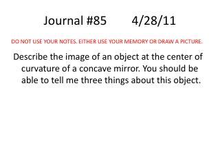 Journal #854/28/11