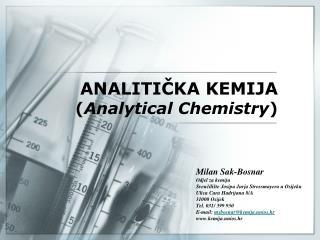 ANALITIČKA KEMIJA ( Analytical Chemistry )