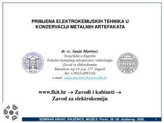dr. sc. Sanja Martinez  Sveučilište u Zagrebu  Fakultet kemijskog inženjerstva i tehnologije