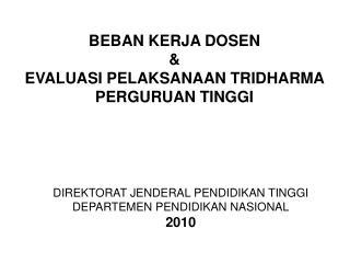 DIREKTORAT JENDERAL PENDIDIKAN TINGGI DEPARTEMEN PENDIDIKAN NASIONAL 2010