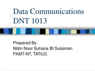 Data Communications DNT 1013