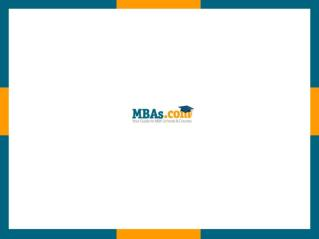 MBAs.com - Your Guide to MBA Degree Schools & Courses