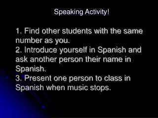 Speaking Activity!