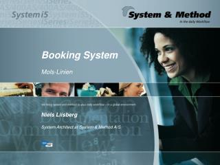 Booking System Mols-Linien Niels Liisberg System Architect at System & Method A/S