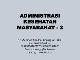 ADMINISTRASI KESEHATAN MASYARAKAT  - 2