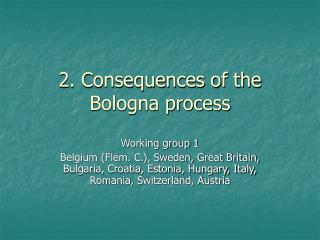 2. Consequences of the Bologna process