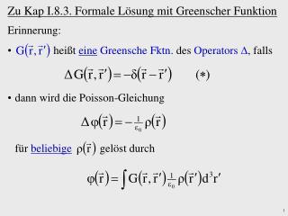 Zu Kap I.8.3. Formale Lösung mit Greenscher Funktion
