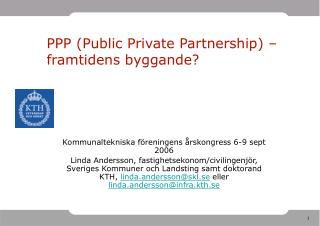 PPP (Public Private Partnership) –framtidens byggande?