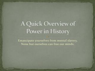 A Quick Overview of  Power in History