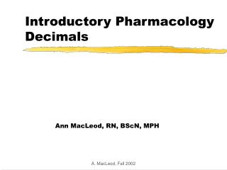 Introductory Pharmacology Decimals