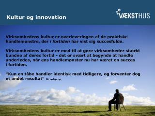 Kultur og innovation
