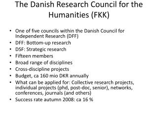 The Danish Research Council for the Humanities (FKK)