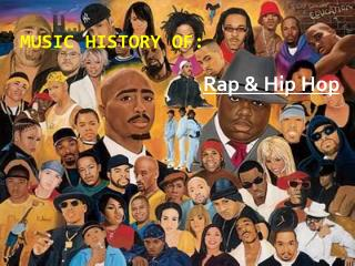 Music History of: