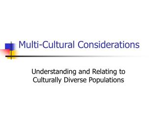 Multi-Cultural Considerations