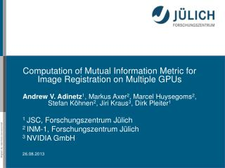 Computation  of Mutual Information  Metric for  Image  Registration  on Multiple  GPUs