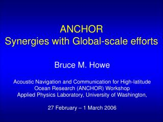ANCHOR Synergies with Global-scale efforts