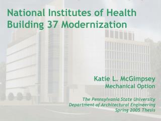 National Institutes of Health Building 37 Modernization
