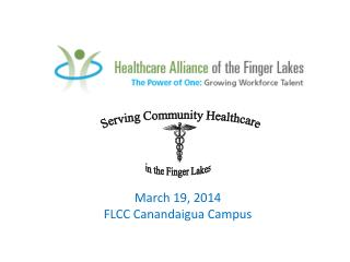 March 19, 2014 FLCC Canandaigua Campus