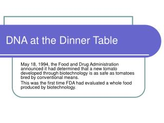 DNA at the Dinner Table
