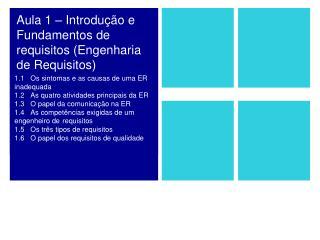 Aula 1 – Introdução e Fundamentos de requisitos (Engenharia de Requisitos)
