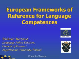 European Frameworks of Reference for Language Competences