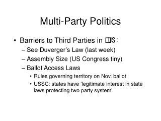 Multi-Party Politics