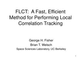 FLCT:  A Fast, Efficient Method for Performing Local Correlation Tracking