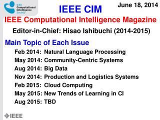 IEEE CIM IEEE Computational Intelligence Magazine