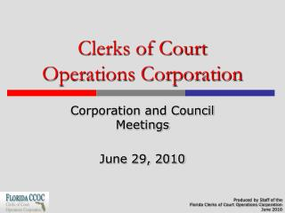 Clerks of Court Operations Corporation