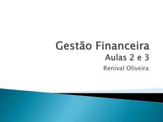 Gestão Financeira Aulas 2 e 3
