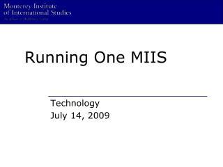 Running One MIIS