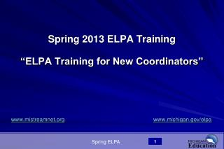 "Spring 2013 ELPA Training  ""ELPA Training for New Coordinators"""
