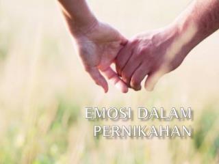 Psikologi Emosi: Pernikahan