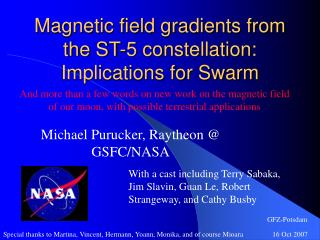 Magnetic field gradients from the ST-5 constellation: Implications for Swarm