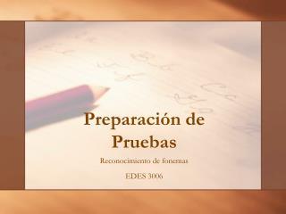 Preparación  de Pruebas