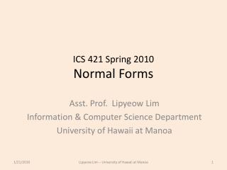ICS 421 Spring 2010 Normal Forms