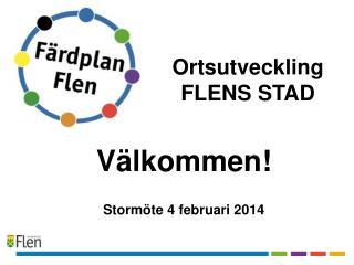 Välkommen! Stormöte 4 februari 2014